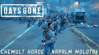 Days Gone   A Good Soldier   You Alone   Have Seen   Clear The Chemult Horde   Napalm Molotov