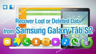 How to Recover Lost or Deleted Data from Samsung Galaxy Tab S2