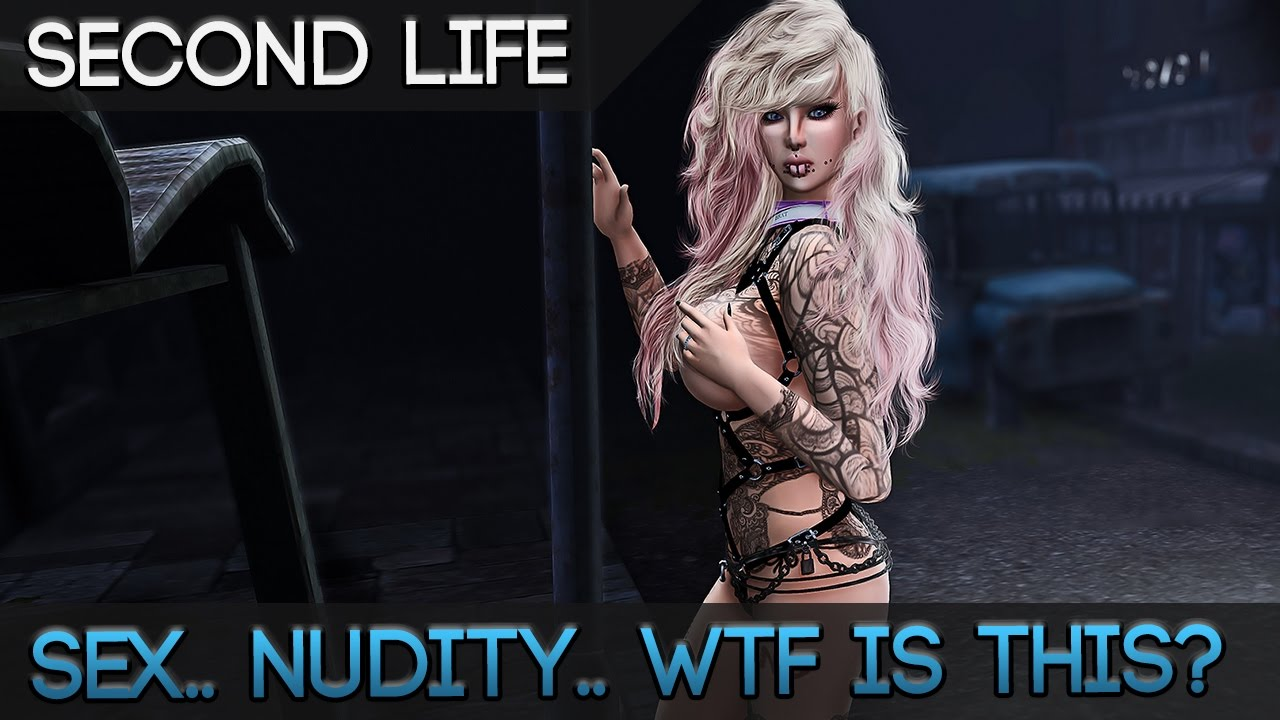 Second Life - Wtf Is This Mmorpg Sex Nudity An Adult -7087