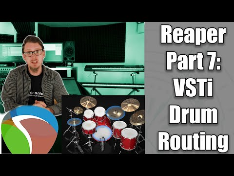 Reaper DAW 101 Part 7:- VSTi Drum Routing (Slate Drums 5, MT Power Kit Etc)