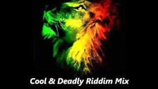 Cool & Deadly Riddim Mix November 2011 Riddim Mix Roots Reggae Version Instrumental