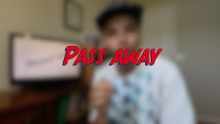 Pass away - W3D5 - Daily Phrasal Verbs - Learn English online free video lessons
