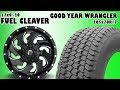 Fuel Cleaver 17x9 -20 With GOODYEAR WRANGLER Tire
