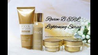 B ERL Intense Lightening Series - Cream B ERL - Paket Perawatan Wajah
