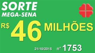 PALPITE MEGA SENA - 1753 - 21/10/2015 - quarta-feira - SorteMegaSena RESULTADO