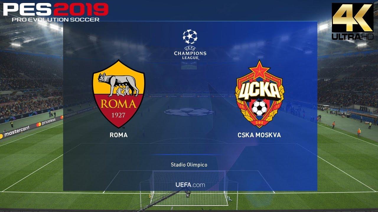 PES 2019 (PC) Roma vs CSKA Moscow   UEFA CHAMPIONS LEAGUE PREDICTION    23/10/2018   4K 60 FPS