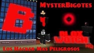 Top3😁 Los Hacker Mas Peligrosos De Roblox😨/MysterBigotes🐙