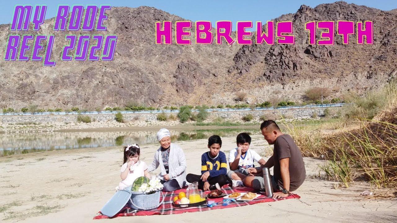 HEBREWS 13TH My Rode Reel 2020