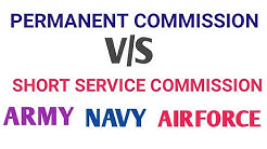 DIFFERENCE BETWEEN SHORT SERVICE COMMISSION AND PERMANENT COMMISSION| ARMY |NAVY | AIRFORCE