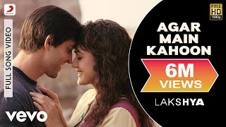 agar Main Kahoon Full Video - Lakshya|Hrithik Roshan, Preity|Udit Narayan,Alka Yagnik