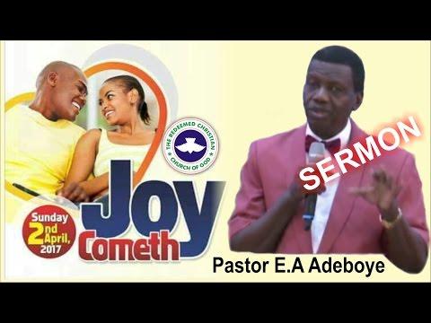 Pastor E.A Adeboye Sermon @ RCCG April 2017 THANKSGIVING SERVICE