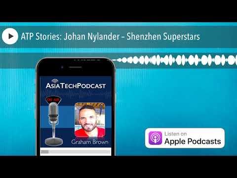 ATP Stories: Johan Nylander – Shenzhen Superstars