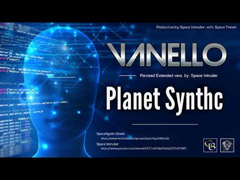 ✯ Vanello - Planet Synthc (Revised Extended Vers. By Space Intruder) Edit.2k18