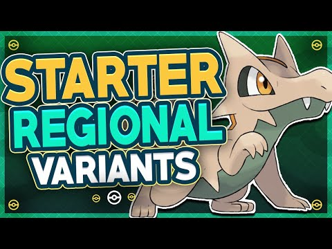 What if EVERY Starter Pokémon Had Regional Variant Forms?