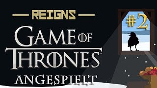 Angespielt Reigns Game of Thrones #2: Der Winter naht (german / deutsch / gameplay)