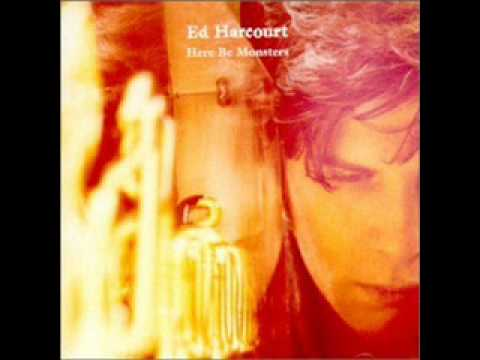 Ed Harcourt  Beneath The Heart Of Darkness