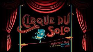 Cirque du Solo 2014 - Student Performance: Al Minns (Joris)