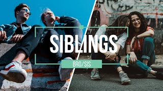 All About Siblings | Love and Funny Quotes