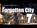 Forgotten City part 7 (redo) - Skyrim Modded Ep 74
