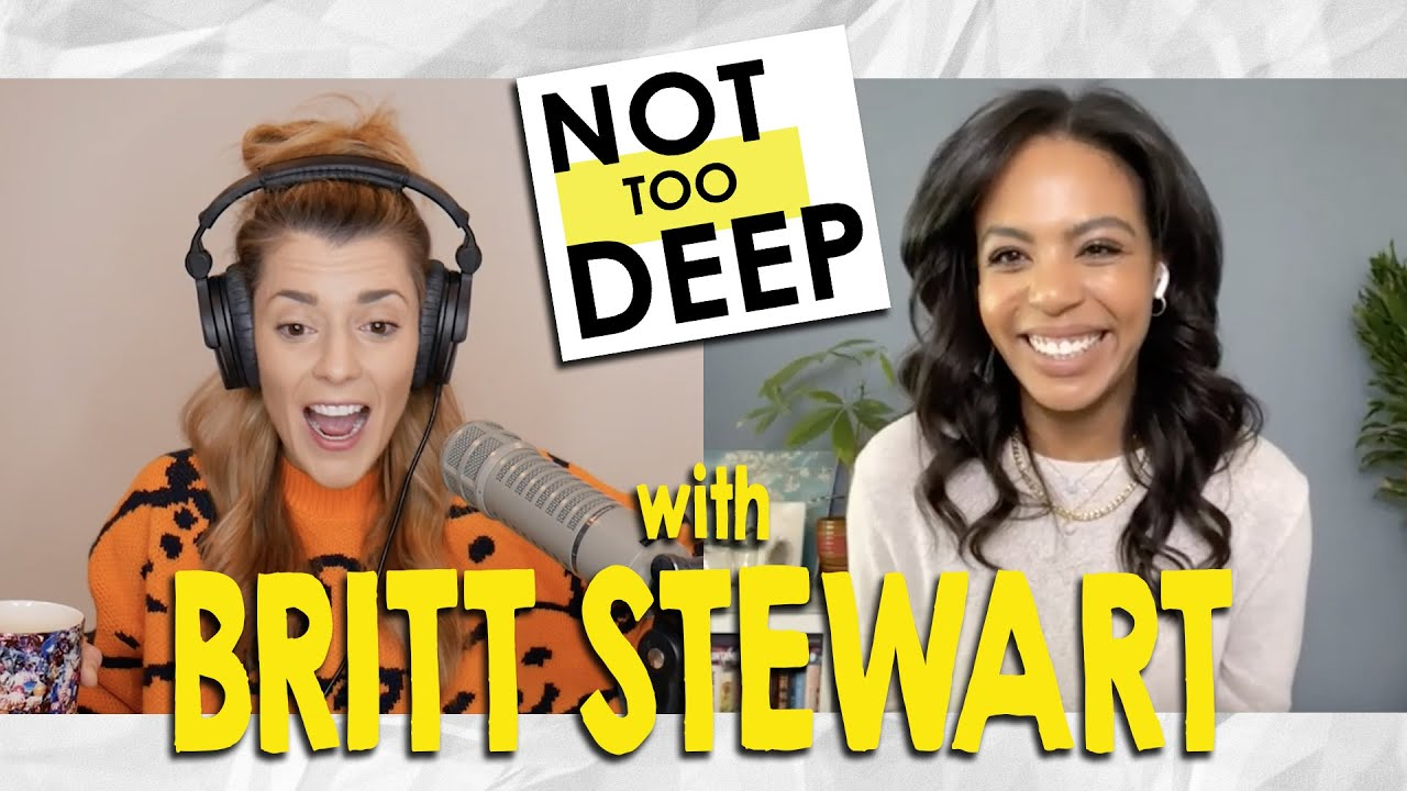 BRITT STEWART (From Dancing with the Stars) on #NotTooDeep // Grace Helbig