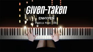 ENHYPEN - Given-Taken | Piano Cover by Pianella Piano видео