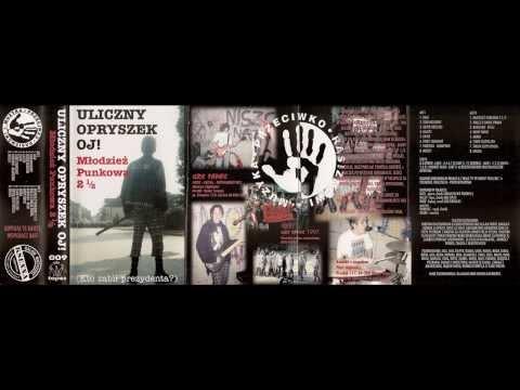 Uliczny Opryszek - Młodzież Punkowa 2 ½ (FULL ALBUM, GRS 1997)