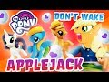 Don't Wake Daddy Applejack My Little Pony Game with Rainbow Dash, Pinkie Pie and Rarity!