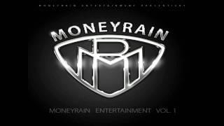 SunDiego & John Webber - Moneyrainsoldiers - Moneyrain Entertainment Vol.1