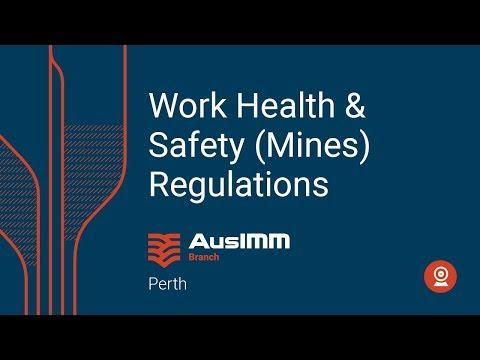 Sep 2019 Tech Talk: Work Health & Safety (Mines) Regulations