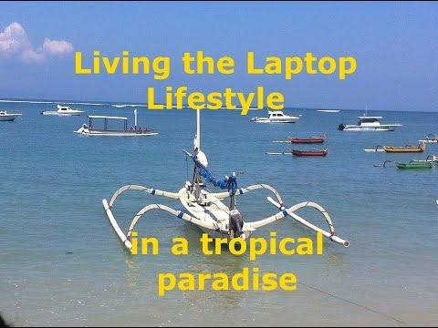 Reviewing the Laptop Lifestyle overseas in Bali -- digital nomads, coaches, consultants, business