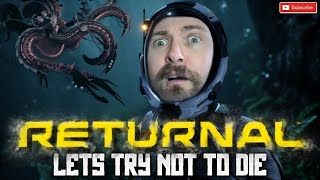 Lets Play RETURNAL- ZERO DEATHS RETURNAL LIVESTREAM // Returnal PS5 Gameplay