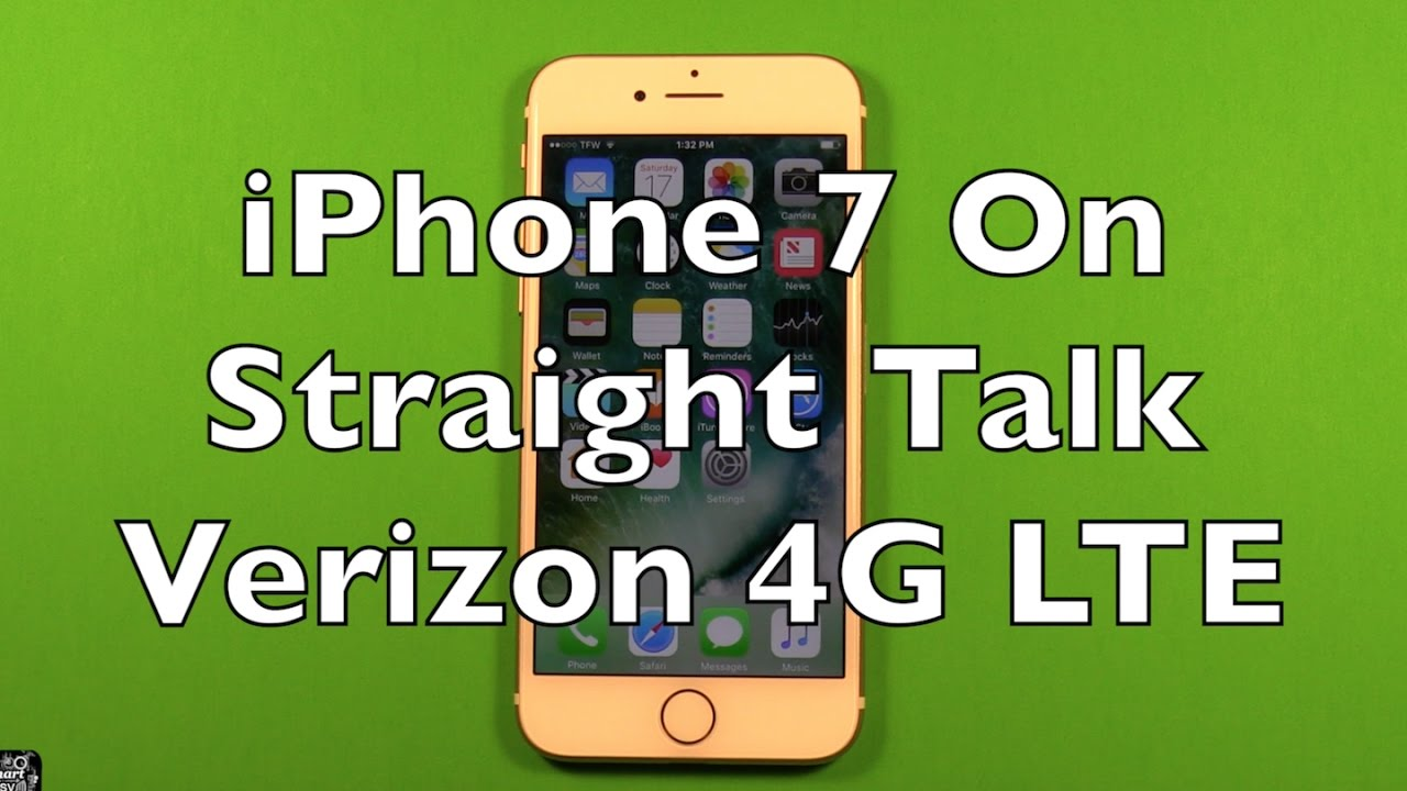 iPhone 7 On Straight Talk Verizon 4G LTE $45 Unlimited