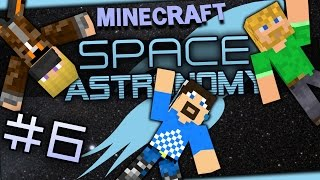 Minecraft Mods - Space Astronomy #6 - Already Inside