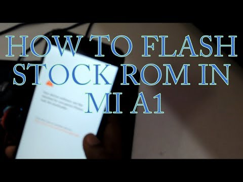 how-to-flash-stock-rom-in-mi-a1-|-hindi-|-full-tutorial