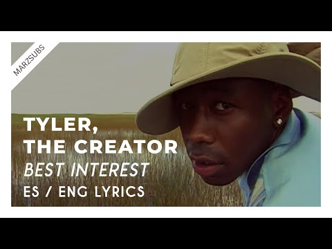 Tyler, The Creator – Best Interest // Lyrics – Letra