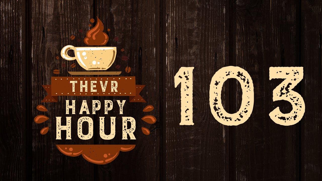 Boldog szülinapot Pisti! | TheVR Happy Hour - 07.07.