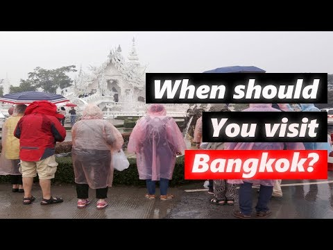 Bangkok Weather: When's The Best Time To Visit Bangkok?