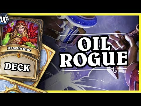 OIL ROGUE - Hearthstone Deck Wild (KotFT)