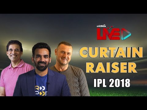 IPL 2018: Excited about the IPL? Watch Harsha Bhogle, Zaheer Khan & Simon Doull preview the bigge...