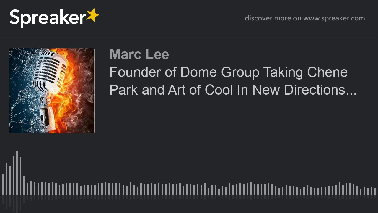 Founder Of Dome Group Taking Chene Park And Art Of Cool In New Directions Part 1 Of 9 Youtube