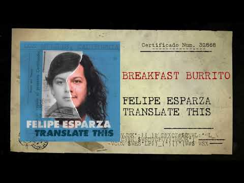 breakfast-burrito-|-translate-this-|-felipe-esparza