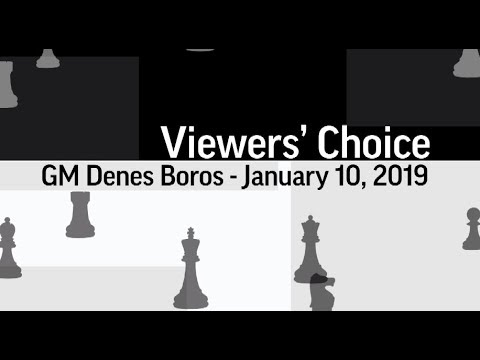 Don't Close the Center! | Viewers' Choice - GM Denes Boros