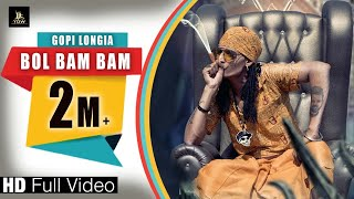 Bol Bam Bam (Official Video) || Gopi Longia || Hit Song 2020 || Label YDW  Production