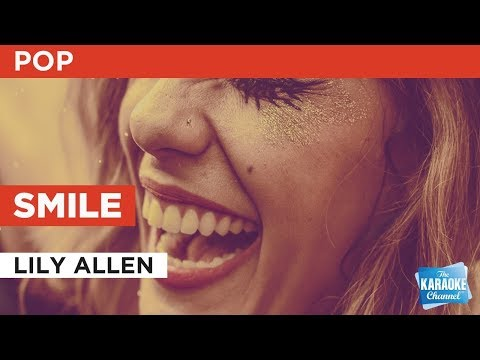 "Smile in the Style of ""Lily Allen"" with lyrics (no lead vocal) Karaoke Video"