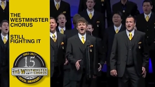 Westminster Chorus - Still Fighting It