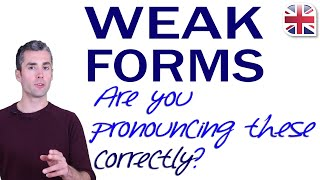 Weak Forms - How to Pronounce Weak Forms in English