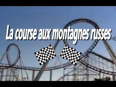 2006 - La Course aux montagnes russes