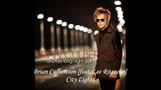 Brian Culbertson [feat. Lee Ritenour] ~ City Lights
