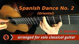 E. Granados - Spanish Dance No. 2: Oriental, classical guitar arrangement by Emre Sabuncuoğlu