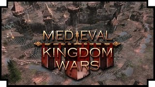 Medieval Kingdom Wars - (Stronghold meets Crusader Kings)